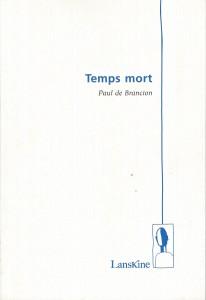 2010 Temps mort
