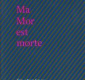 2011 Ma-Mor-est-morte